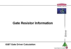 Driver Gate Resistor Information IGBT Gate Driver Calculation