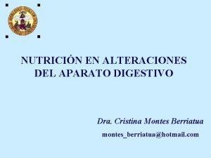 NUTRICIN EN ALTERACIONES DEL APARATO DIGESTIVO Dra Cristina