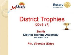 District Trophies 2016 17 Zenith District Training Assembly