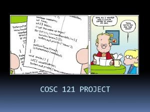 COSC 121 PROJECT Overview Overview Text file compilation