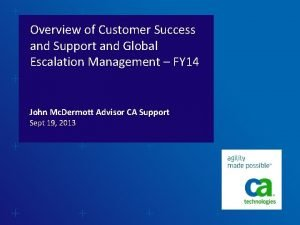 Overview of Customer Success and Support and Global