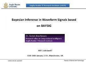 Anglia Ruskin IT Research Institute ARITI Bayesian Inference