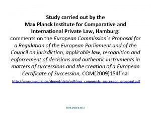 Study carried out by the Max Planck Institute