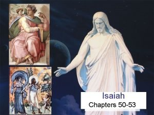 Isaiah Chapters 50 53 Easier to Understand Isaiah
