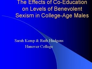 The Effects of CoEducation on Levels of Benevolent