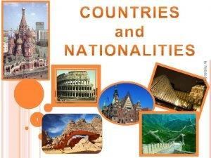 by Natalia Reshetina 1 NATIONALITIES 2 by Natalia