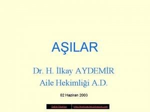 AILAR Dr H lkay AYDEMR Aile Hekimlii A