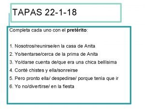TAPAS 22 1 18 Completa cada uno con
