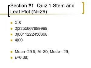 Section 1 Quiz 1 Stem and Leaf Plot