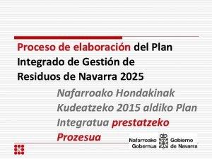Proceso de elaboracin del Plan Integrado de Gestin
