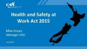 Health and Safety at Work Act 2015 Mike