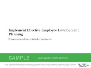 Implement Effective Employee Development Planning Engage employees to