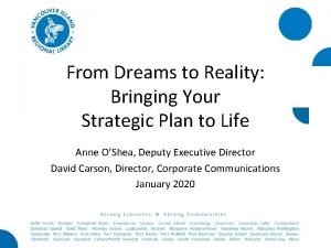 From Dreams to Reality Bringing Your Strategic Plan