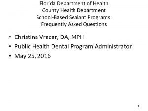 Florida Department of Health County Health Department SchoolBased