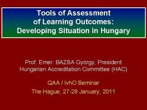 Tools of Assessment of Learning Outcomes Developing Situation
