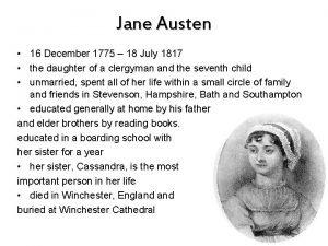 Jane Austen 16 December 1775 18 July 1817