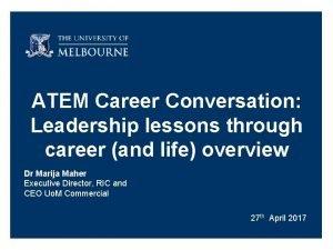 ATEM Career Conversation Leadership lessons through career and