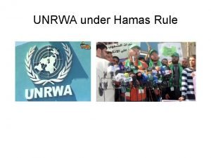 UNRWA under Hamas Rule Worker Union Elections 2009