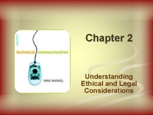 Chapter 2 Understanding Ethical and Legal Considerations Ethics