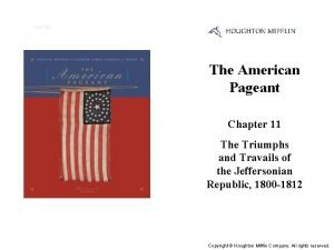 Cover Slide The American Pageant Chapter 11 The