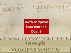kata markon Deel 9 Het evangelie H 1