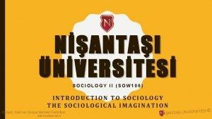NANTAI NVERSTES SOCIOLOGY II SOW 106 INTRODUCTION TO
