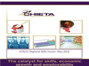 KZNEC Regional Skills Forum May 2018 CHIETA The