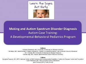 Making an Autism Diagnosis Making and Autism Disorder