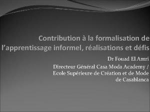 Contribution la formalisation de lapprentissage informel ralisations et