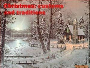 Christmas customs and traditions Prezented Ru Christmas tongue