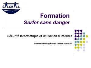 Formation Surfer sans danger Scurit Informatique et utilisation