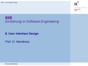 ESE User Interface Design ESE Einfhrung in Software
