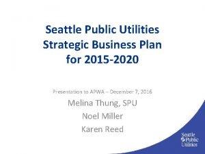 Seattle Public Utilities Strategic Business Plan for 2015