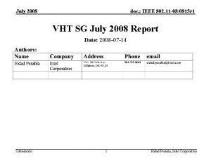 July 2008 doc IEEE 802 11 080815 r