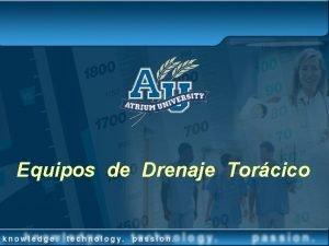 Equipos de Drenaje Torcico NDICE DE TEMAS Anatoma
