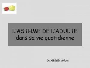 LASTHME DE LADULTE dans sa vie quotidienne Dr