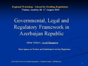 Regional Workshop School for Drafting Regulations Vienna Austria
