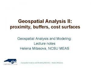 Geospatial Analysis II proximity buffers cost surfaces Geospatial