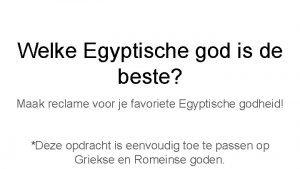 Welke Egyptische god is de beste Maak reclame