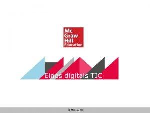 Eines digitals TIC Mc GrawHill Eines digitals TIC