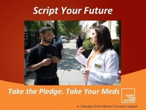 Script Your Future Take the Pledge Take Your
