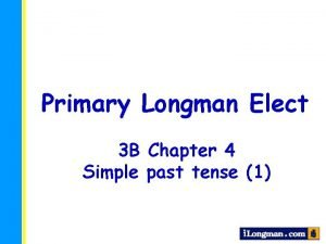 Primary Longman Elect 3 B Chapter 4 Simple