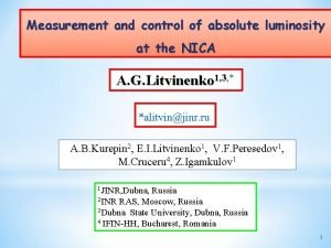 Measurement and control of absolute luminosity at the