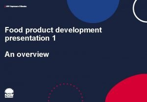 NSW Department of Education Food product development presentation