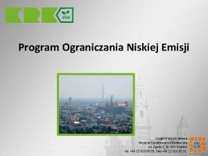 Program Ograniczania Niskiej Emisji Urzd Miasta Krakowa Wydzia