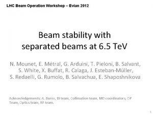 LHC Beam Operation Workshop Evian 2012 Beam stability