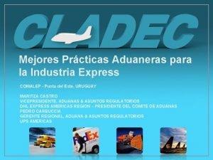 Mejores Prcticas Aduaneras para la Industria Express COMALEP