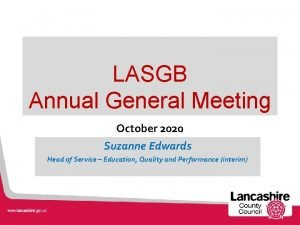 LASGB Annual General Meeting October 2020 Suzanne Edwards