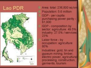 Lao PDR Area total 236 800 sq km