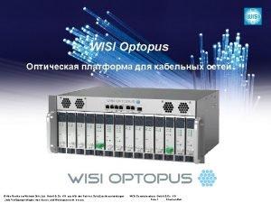 WISI Optopus Alle Rechte bei Wilhelm Sihn Jun